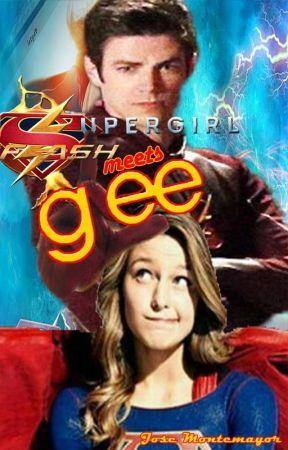 Supergirl & Flash meets Glee by GleeStories93