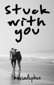 Stuck With You (One Direction // Louis Tomlinson Story) by messedupbun