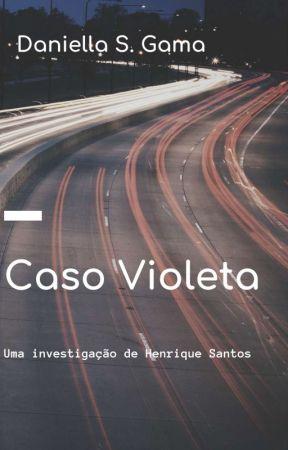Caso Violeta (Andamento) by DaniellaeKenzi