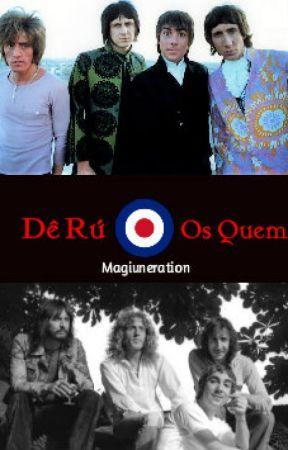 2 em 1: Dê Rú + Os Quem by Magiuneration