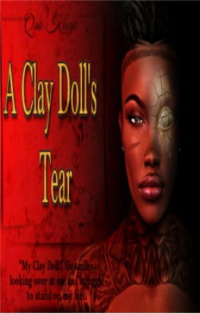 A CLAY DOLL'S TEAR by Qsobaby