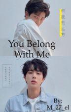 You belong with me  by M_27_el