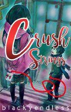Crush Strings (on-going) by blackyendless