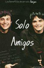 Solo Amigos |Frerard|  by KarlaIero01