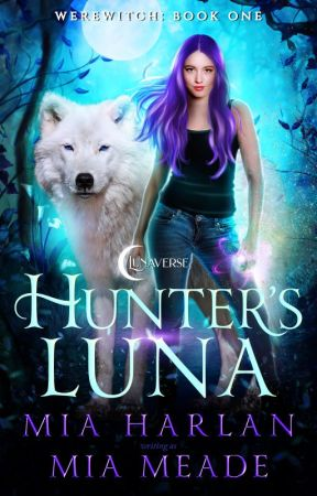 Hunter's Luna | #Wattys2018 by MiaMeade
