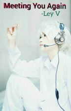 [N] Nate River x Reader // Meeting You Again by Selfless-Henjin