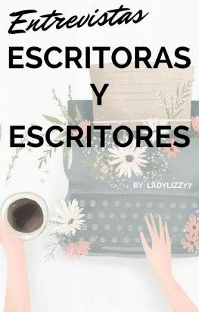 Entrevista a escritoras y escritores. by LadyLizzy7