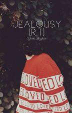 Jealousy [r.t + reader] by Eddie-Kaspbitch