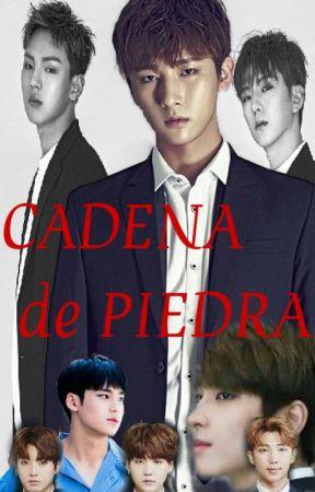 Cadena de piedra [MonX/BTS/SVT] by Tamykana