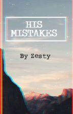 Arshi SS - His Mistake by -Zesty-