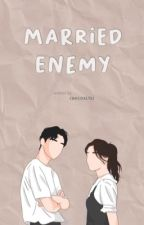Married Enemy by chocoxltes