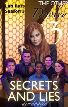 The Other Dooley 3: Secrets and Lies - Lab Rats Season 3