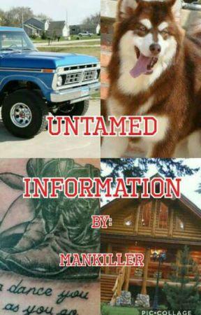 Untamed Information by ManKiller