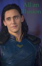 All an Illusion - A Loki and Sigyn Story by LAC1940