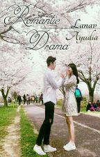 Romantic Drama (Tamat) by lanavay
