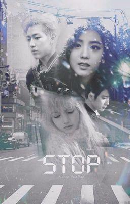 Đọc truyện [Bamlisa -Jinji] STOP