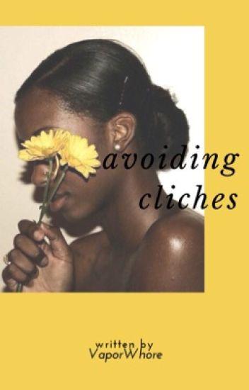 Avoiding Cliches