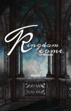 Kingdom Come by larriohsah