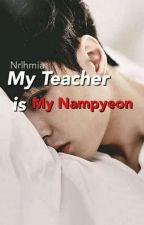 My Teacher Is My Nampyeon -Lay by nrlhmiaaa