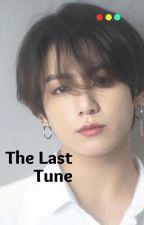 اللحن الأخير    The Last Tune by iihanna