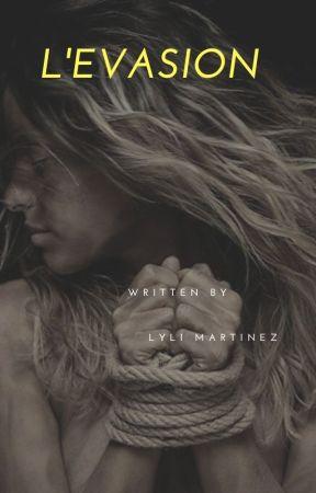 L'évasion by LyliMartnez