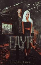 Faye | Zapowiedź by cursedpsychopath