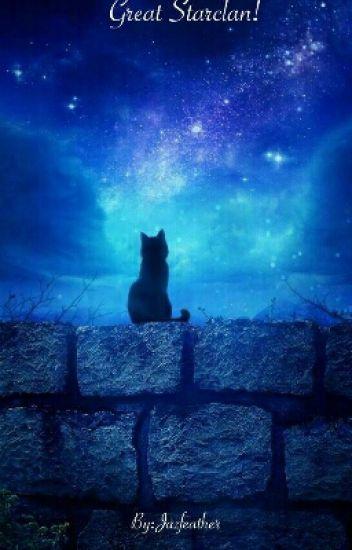 Great Starclan! | Warrior Cats Roleplay - Jazfeather - Wattpad