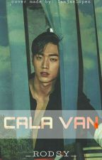 Cala Van (Gayromance)(COMPLETED) by imrodsy23