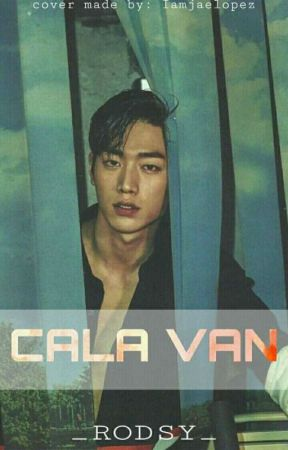Cala Van (Gayromance) (COMPLETED) by __RODSY__