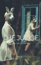 The Judge: Qui est le prochain ? by Immergination