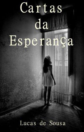 Cartas da Esperança by lucasdesousa07
