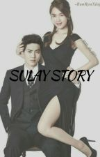 KUMPULAN ONE SHOOT SULAY (GS/REMAKE) by BanRyuXIng