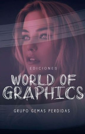 WORLD OF GRAPHICS  ABIERTO  by PremiosGemasPerdidas