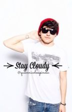 Stay Cloudy A Jc Caylen Fanfic by queennicoleespinosa