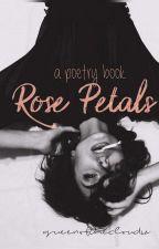 rose petals by queenofthecloudsz