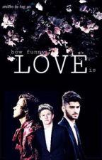 Love • zayn&niall&harry ✔️ by hug_ya