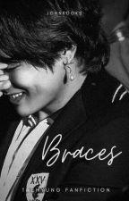 Braces + Taehyung by johnkooks