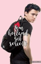 tom holland gif serie <3 {1} by xoxescritor