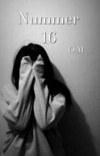 Nummer 16 | O.M by Noveller_0110