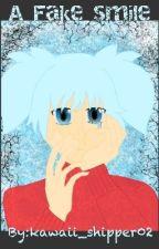 A Fake Smile by kawaii_shipper02