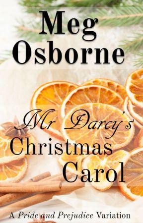 Mr Darcy's Christmas Carol by megosbornewrites