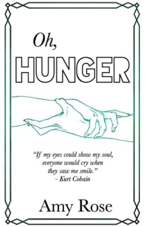 Oh, Hunger by ATotalNerd