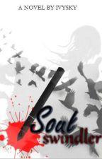 Soul Swindler <undergoing revamp> by Ivysky