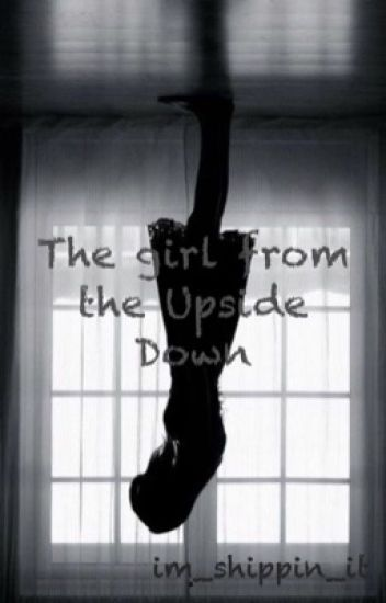 Book one: The girl from the Upside Down ||Will Byers
