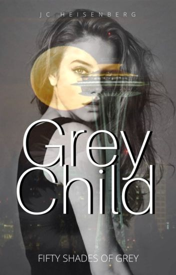 Grey Child