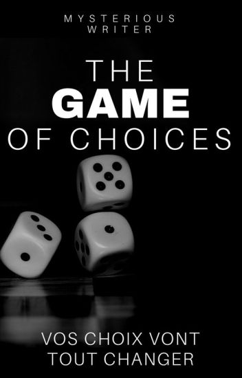 The Game Of Choices