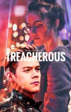 Treacherous  by singlefaced