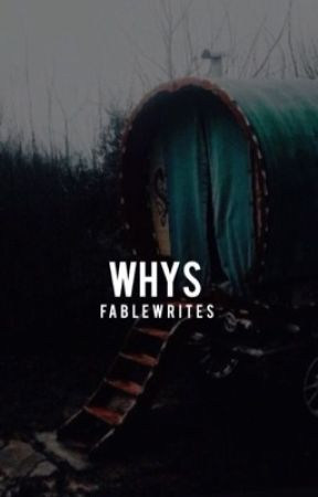 Why's by FableWrites