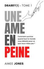 Une Âme En Peine  by Aimee_Slytherin