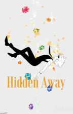 Hidden Away [R27] by GeekyWolf101